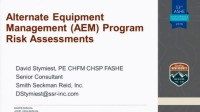 Alternate Equipment Maintenance (AEM) Risk Assessments