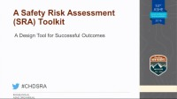 Safety Risk Assessment Toolkit – A Design Tool for Successful Outcomes