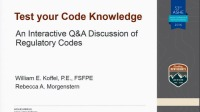 Test Your Code Knowledge- An Interactive Q&A Discussion of Regulatory Codes