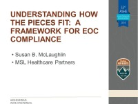 Understanding How the Pieces Fit:  A Framework for EOC Compliance